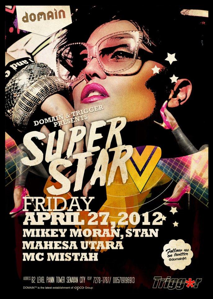 SUPERSTAR Party April 2012 – Flyer, Video, Mixtape