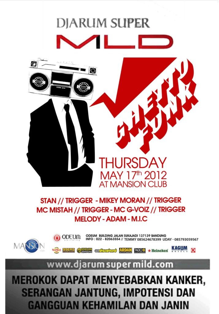 "Djarum and Mansion Bandung Presents ""Ghetto Funk"" Featuring Trigger Production"