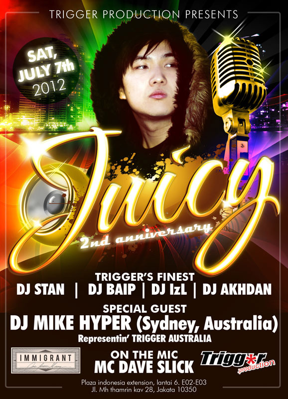 Juicy 2nd Anniversary @ Immigrant, JKT July 7th 2012