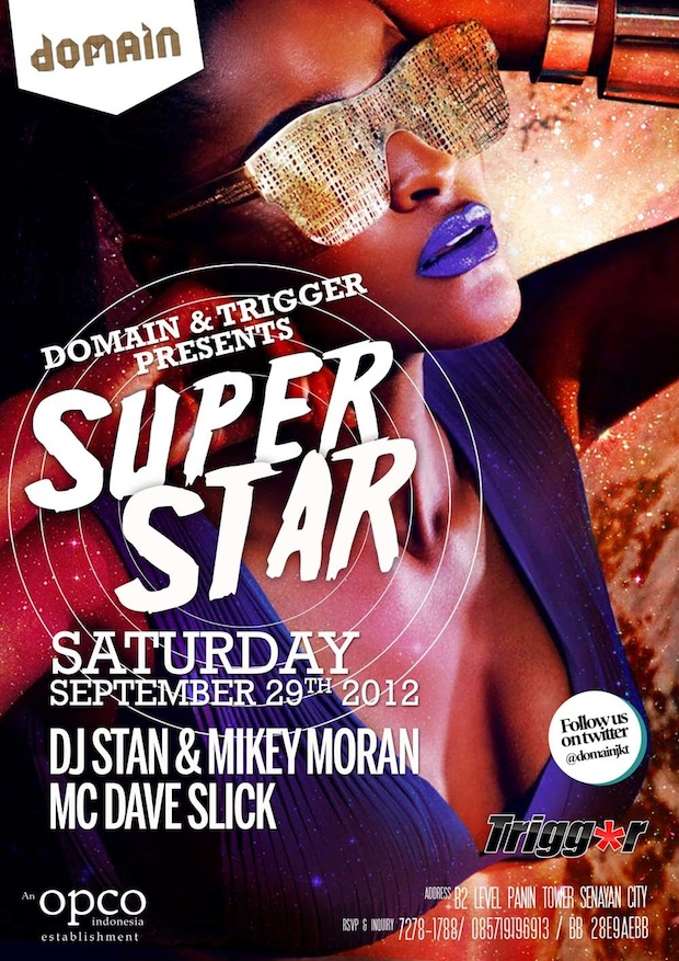Trigger's Superstar @ Domain JKT Sat Sept 29th 2012