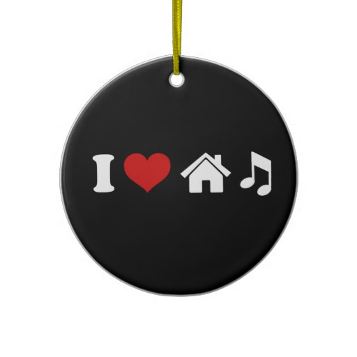 i_love_house_music_christmas_tree_ornament-r17d5fdc8338140308639a1b075aac69c_x7s2y_8byvr_512