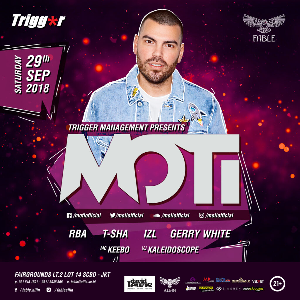 Trigger Management & FABLE Presents MOTI
