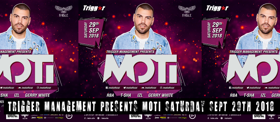 Trigger Management Presents MOTI at Fable Jakarta