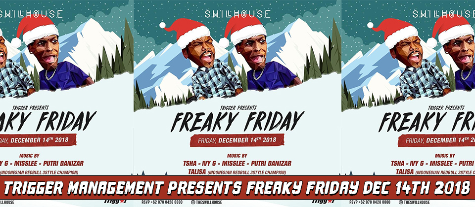 Trigger Management Presents Freaky Friday