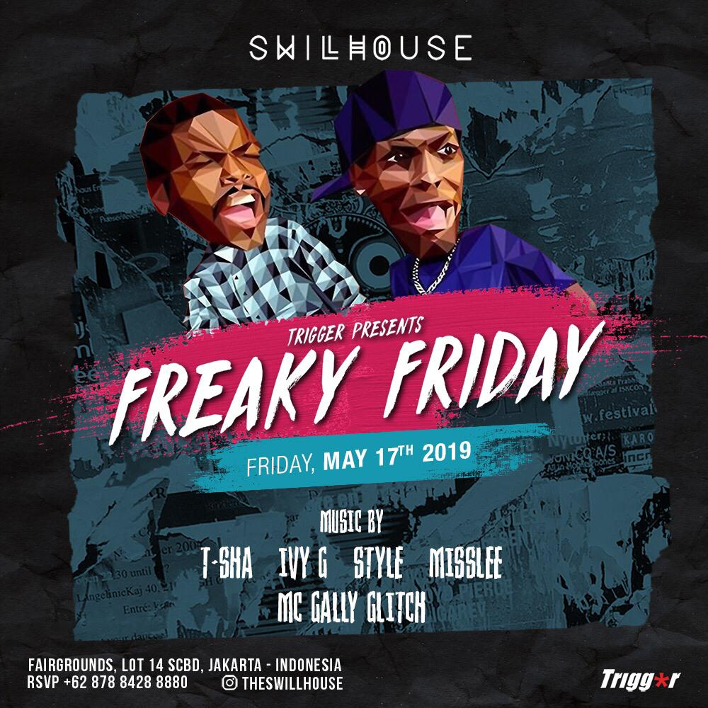 Triggermanagement Freaky Friday at The Swillhouse